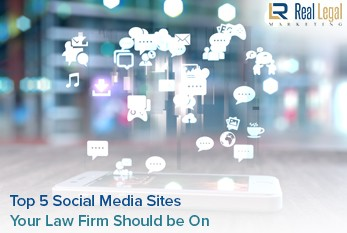 Top 5 Social Media Sites Your Law Firm Should Be On