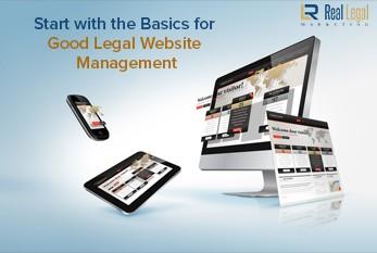 Start with the Basics for Good Legal Website Management